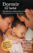 Dormir Con Tu Bebe [Spanish]