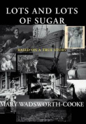 Lots and Lots of Sugar