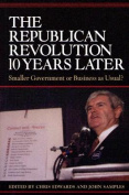 The Republican Revolution 10 Years Later
