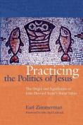 Practicing the Politics of Jesus