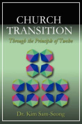 Church Transition Through the Principle of 12