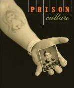 Prison/Culture