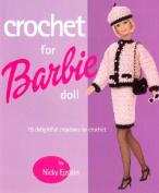Crochet for Barbie(r) Doll