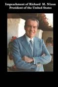 Impeachment of Richard M. Nixon President of the United States