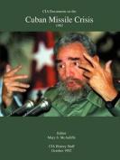 CIA Documents on the Cuban Missile Crisis 1962