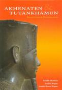 Akhenaten and Tutankhamun