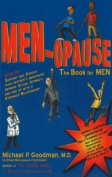 Men-Opause: The Book for Men