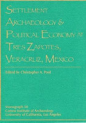 Settlement Archaeology and Political Economy at Trez Zapotes, Veracruz, Mexico