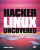 Hacker Linux Uncovered
