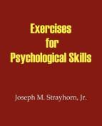 Exercises for Psychological Skills