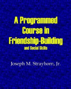 A Programmed Course in Friendship-Building and Social Skills