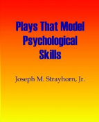 Plays That Model Psychological Skills
