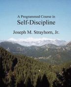 A Programmed Course in Self-Discipline