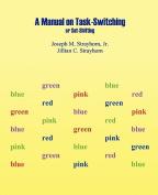 Manual on Task-Switching or Set-Shifting