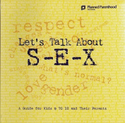 Let's Talk About S-E-X