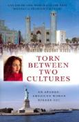 Torn Between Two Cultures