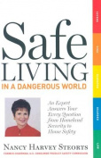 Safe Living in a Dangerous World