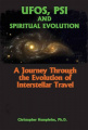 UFOs, PSI and Spiritual Evolution