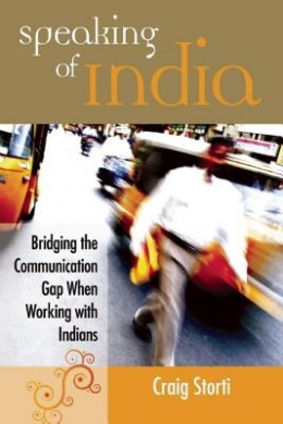 Speaking of India: Bridging the Communication Gap When Working with Indians