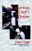 An American Chef's Dream