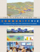 The Planners Guide to CommunityViz