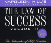 The Law of Success, Volume III [Audio]