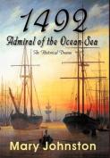 1492: Admiral of the Ocean-Sea