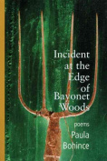 Incident at the Edge of Bayonet Woods