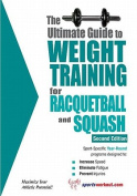Ultimate Guide to Weight Training for Racquetball & Squash
