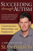 Succeeding Through Autism