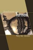 Traditions in Turmoil