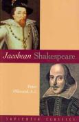 Jacobean Shakespeare