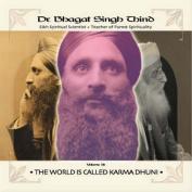 World is Called Karma Dhuni [Audio]