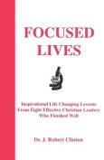Focused Lives