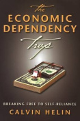 The Economic Dependency Trap