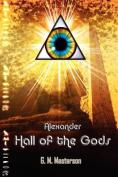 Alexander: Hall of the Gods