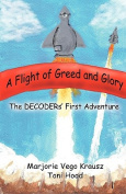 Flight of Greed and Glory