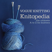 Vogue Knitting Knitopedia