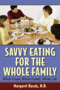 Savvy Eating for the Whole Family