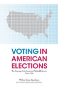 Voting in American Elections