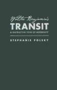 Walter Banjamin's Transit