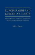 Europeanism and European Union