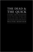 The Dead and the Quick