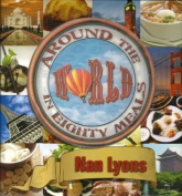 Around the World in Eighty Meals [Board book]