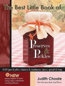 The Best Little Book of Preserves & Pickles