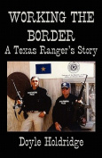 Working the Border