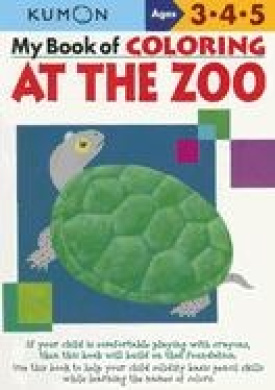 My Book of Coloring at the Zoo: Ages 3, 4, 5