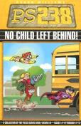 Ps238: No Child Left Behind