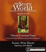 The Story of the World: History for the Classical Child: Ancient Times: Audiobook