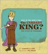 Who in the World was The Unready King?